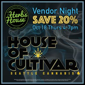 House of Cultivar Vendor Night Herbs House