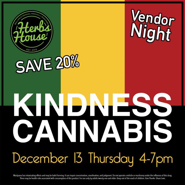 Herbs House Kindness Cannabis Vendor Night
