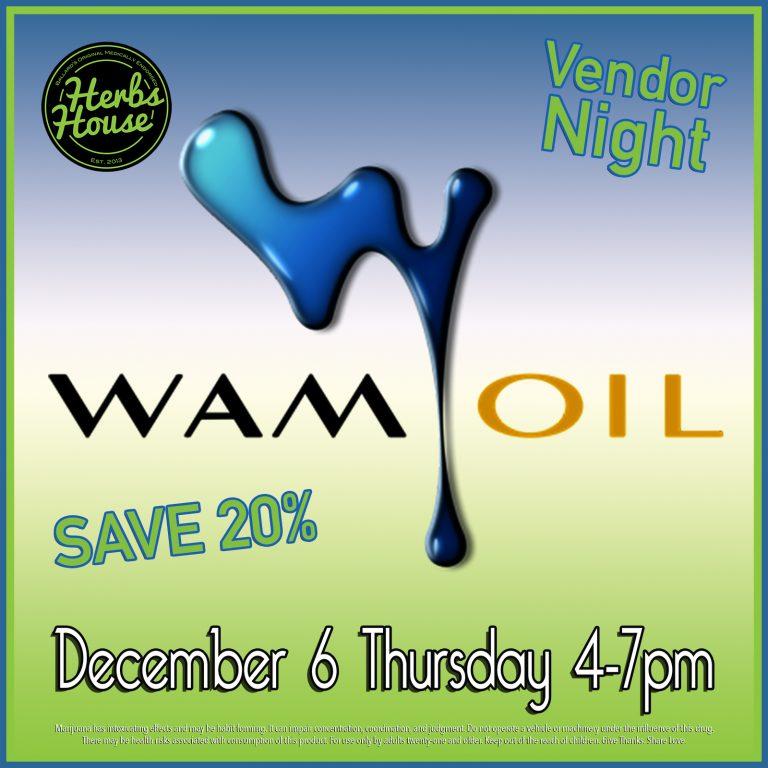 Herbs House WAM Oil Vendor Night
