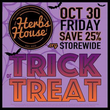 SAVE 25% Storewide Fri OCT 30 Herbs House