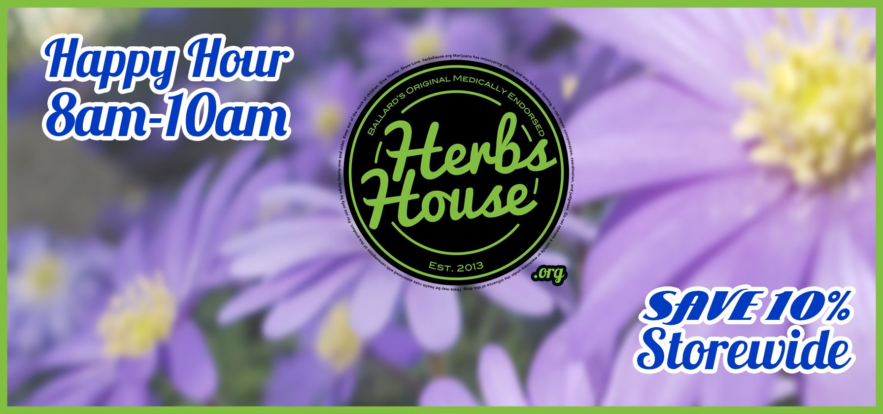 Happy Hour 8-10am Every Day at Herbs