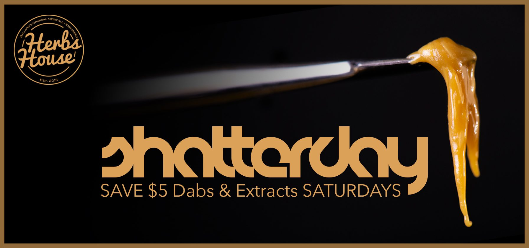 Shatterday Saturday SAVE $5 Dabs & Extracts image