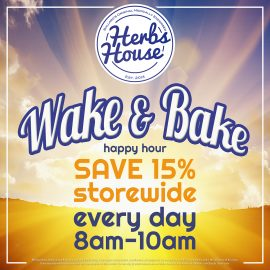 Daily Happy Hour 8am-10am SAVE 15% Storewide