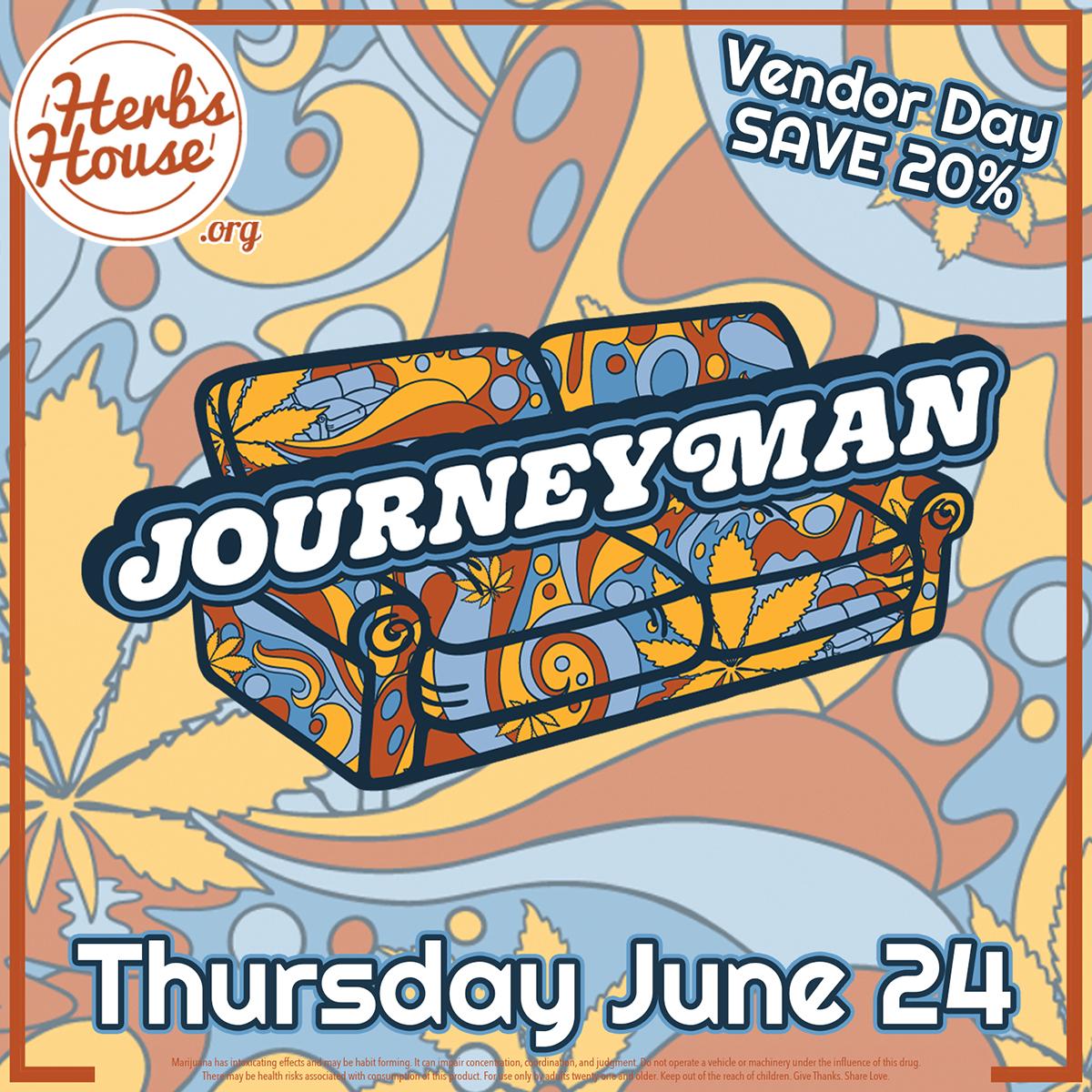 Journeyman Vendor Day Herbs House SAVE 20% June 24