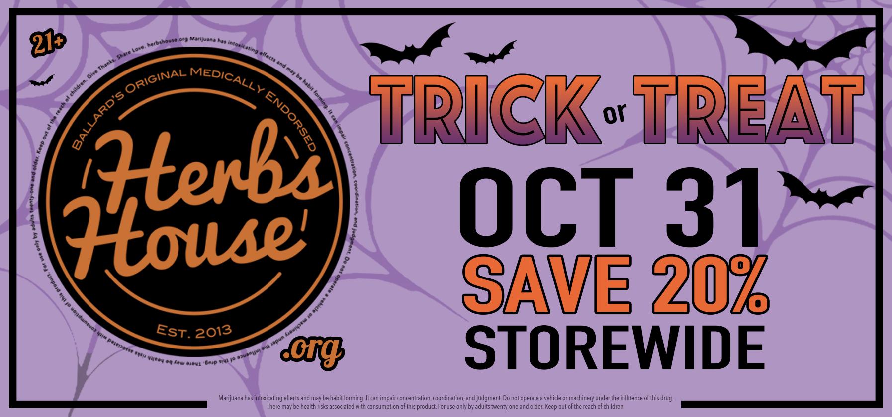 Trick or Treat - SAVE 20% Storewide Sunday Oct 31