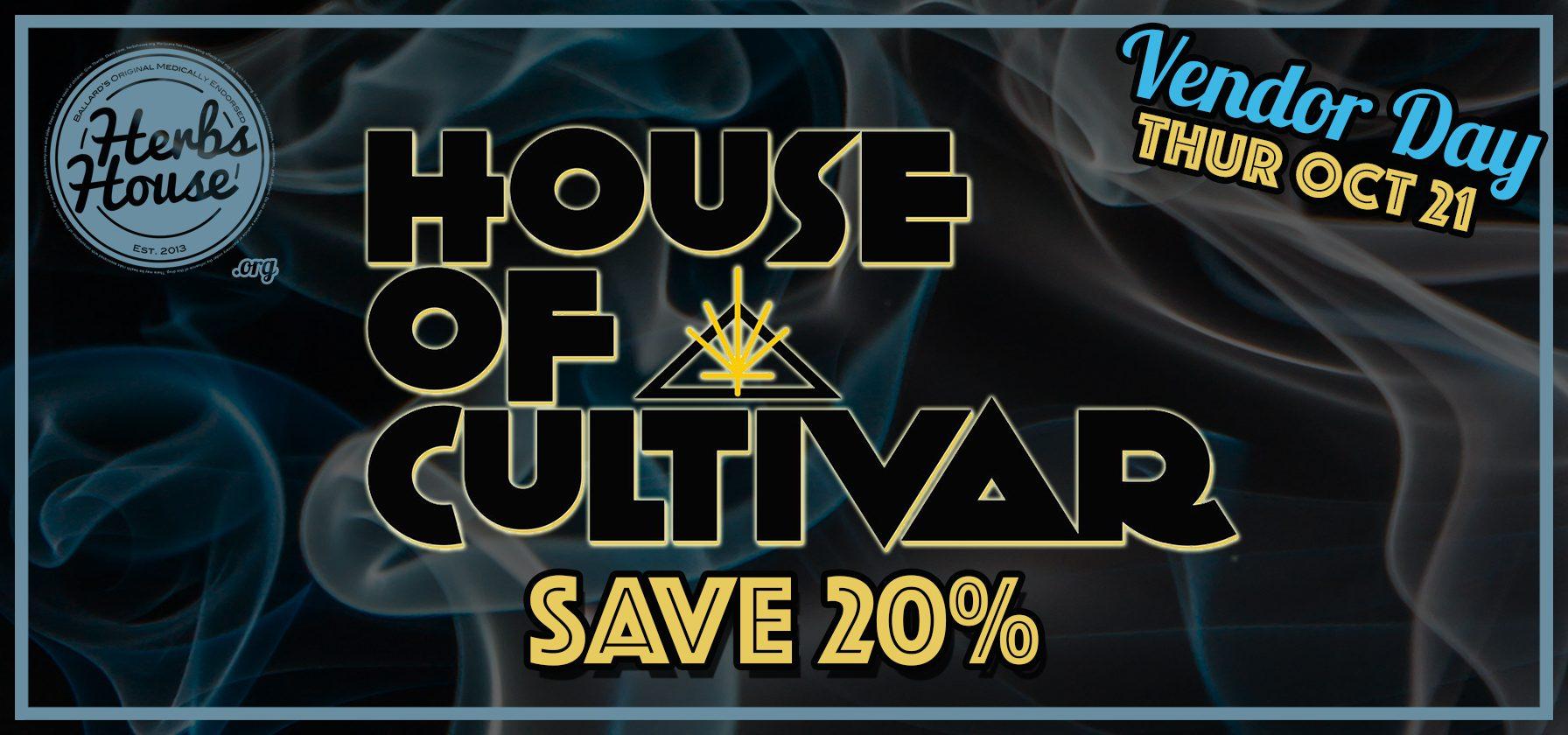 House of Cultivar Vendor Day SAVE 20%